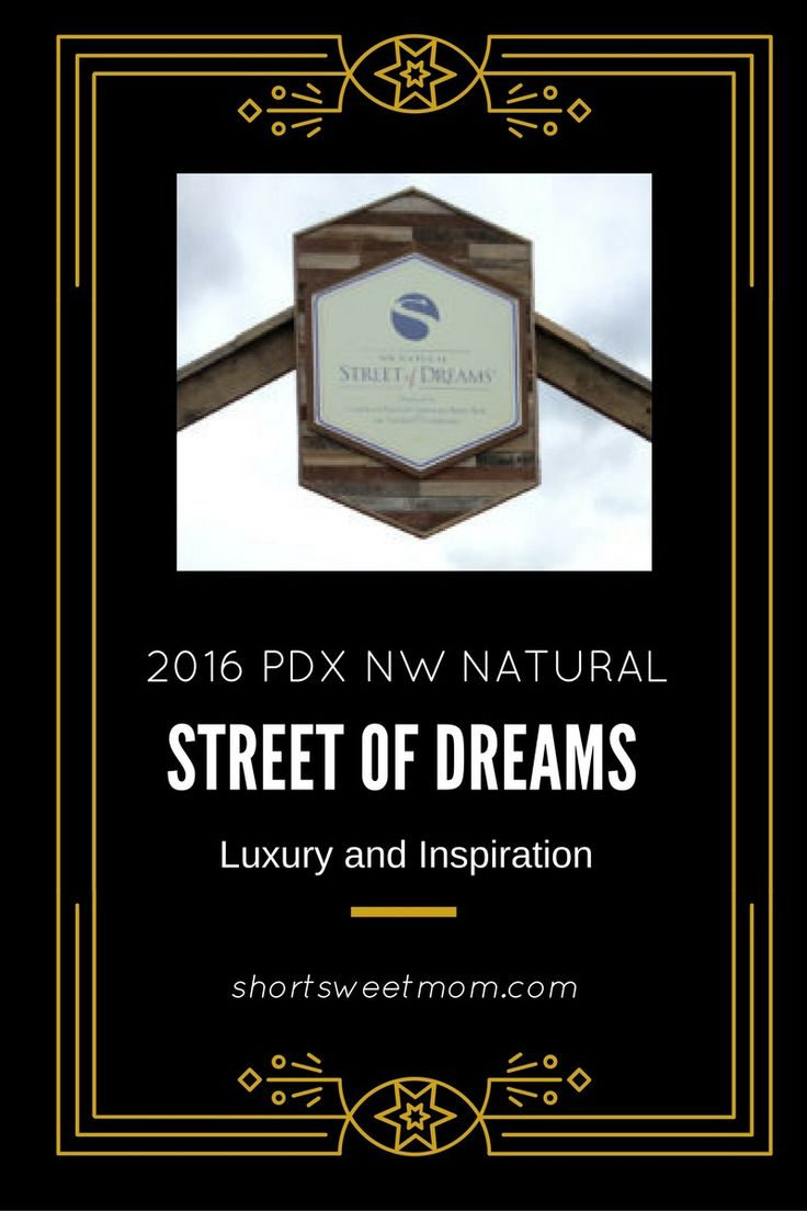 Street of Dreams PDX 2016 - Presented by NW Natural