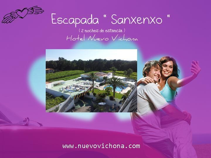 """"""" ESCAPADA SANXENXO """" 2 noches de estancia en Hotel Nuevo Vichona   ¿te vienes? #Sanxenxo #RíasBaixas #Galicia"""