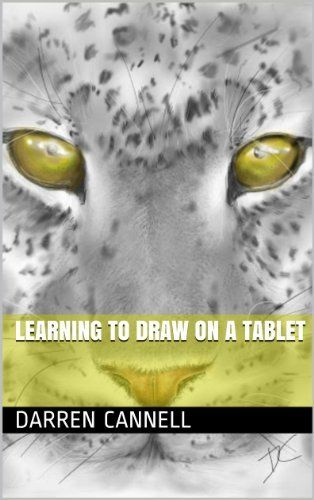 Learning to Draw on a Tablet by Darren Cannell, http://www.amazon.com/dp/B00DNR70QO/ref=cm_sw_r_pi_dp_Fpx4sb1QYZX5D