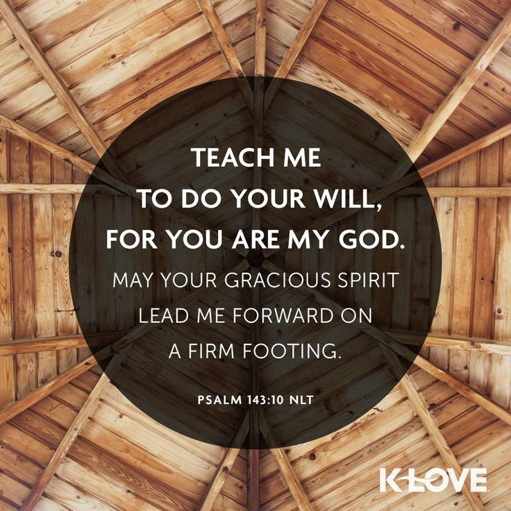 Teach us to do Your will, Lord. #VOTD #scripture #amen