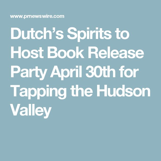 Dutch's Spirits to Host Book Release Party April 30th for Tapping the Hudson Valley