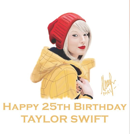 happy 25th birthday, Taylor!