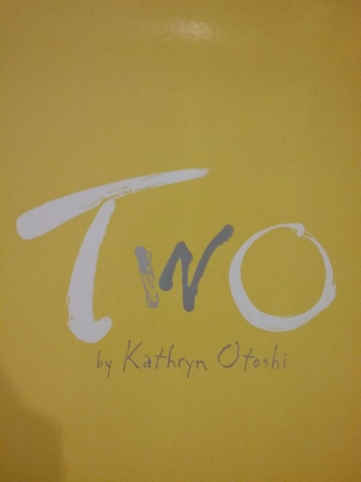 Two by Kathryn Otoshi hardcover