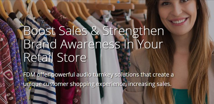 FDM offer powerful #audio turnkey solutions that create a unique customer shopping experience, increasing sales.