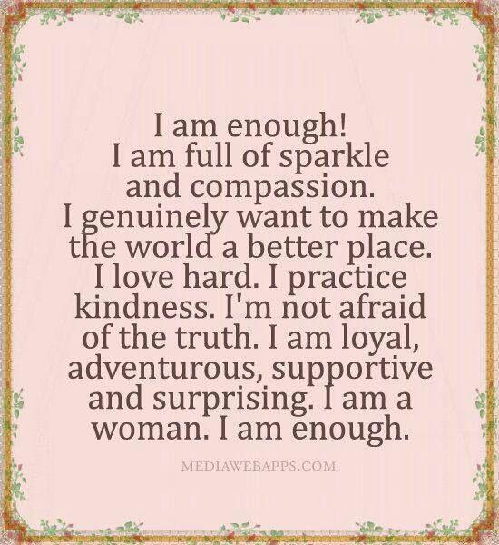 I am enough!