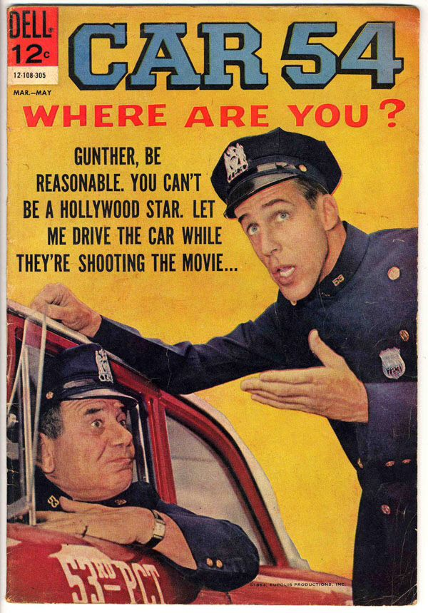 Car 54 Where Are You Crazy Vintage Tv Comic Books Vintage