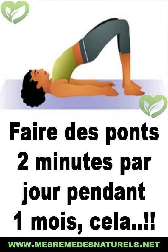 Faire des ponts 2 minutes par jour pendant 1 mois, cela (avec images) | Exercices de fitness ...