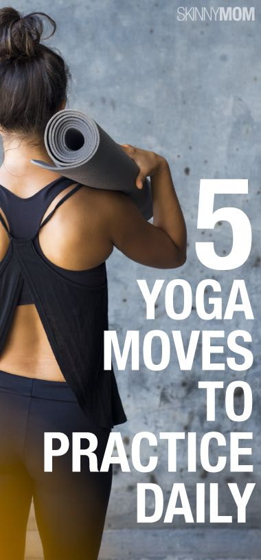 Whether a beginner or advanced yogi, these 5 yoga moves are perfect for everyday practice.