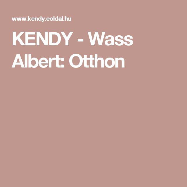 KENDY - Wass Albert: Otthon