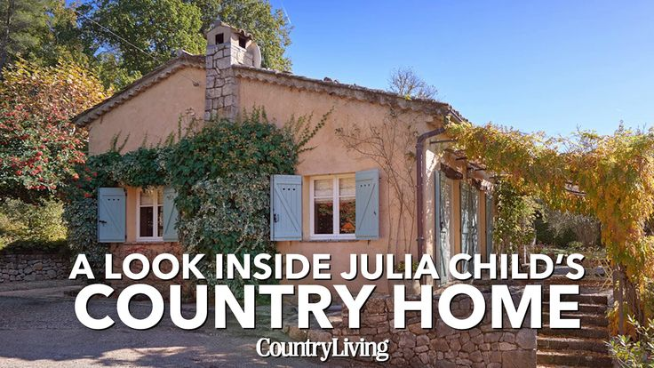 "Julia Child's French Country Home Is For Sale: The Provence escape of the ""Mastering the Art of French Cooking"" author and famous chef is on the market for the first time in its 50 year history."