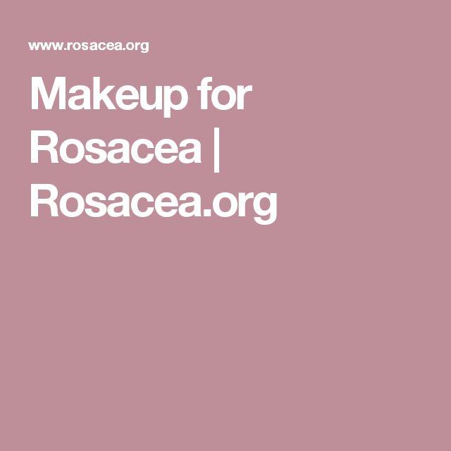 Makeup for Rosacea | Rosacea.org
