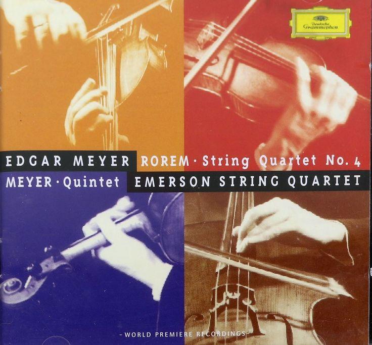 Edgar Meyer Emerson String Quartet 1998 Meyer Rorem Quintet String Quartet No 4 #Quartet