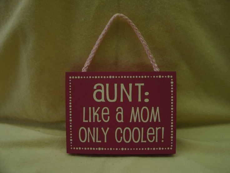 1000+ Being An Aunt Quotes On Pinterest