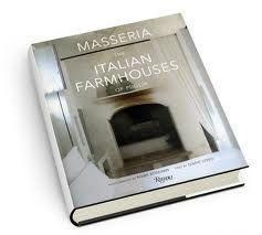 Masseria, The Italian Farmhouses Of Puglia