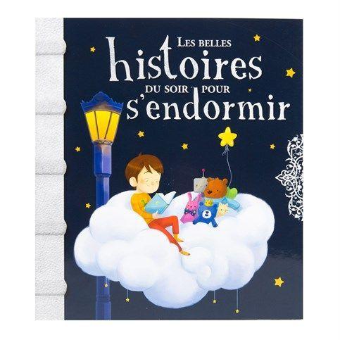 Belles histoires du soir pour s'endormir