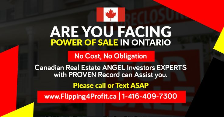 Are you facing Power of Sale in Ontario? We can HELP ! CASH and years of experience. Call 1-416-409-7300