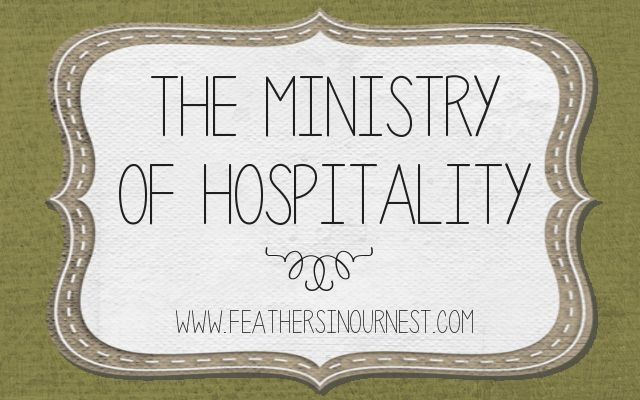 """Feathers in Our Nest: """"The Ministry of Hospitality.""""  Fabulous series!"""