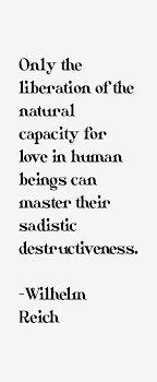 wilhelm reich quotes love - Google претрага