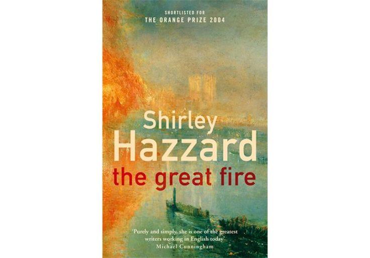 """20. Shirley Hazzard, """"The Great Fire"""" Tak się złożyło, że listę otwiera książka…"""