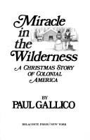 Miracle in the wilderness by Paul Gallico, 53 pgs