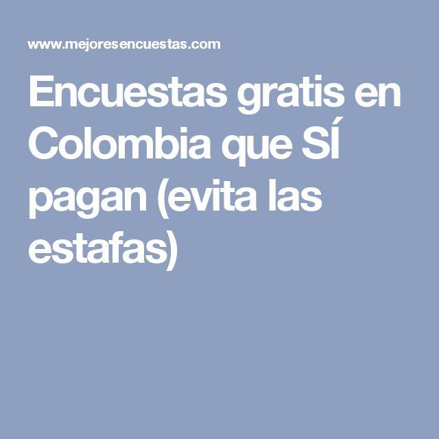 Encuestas gratis en Colombia que SÍ pagan (evita las estafas)