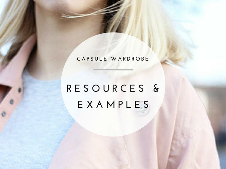 Resources for starting your own capsule wardrobe