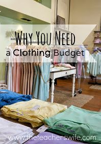 The Teacher's Wife: The Teacher's Salary Series: Why You Need a Clothing Budget