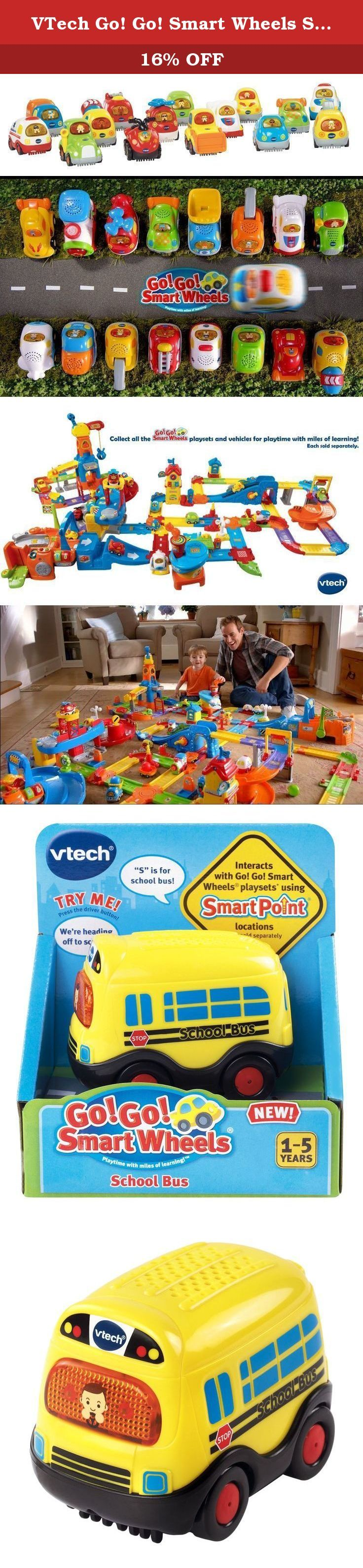 VTech Go! Go! Smart Wheels School Bus. Hop aboard and go to school on the Go! Go! Smart Wheels School Bus by VTech! Perfectly-sized for little hands, it entertains your child with a light-up driver button that activates playful music and sounds. As your child pretends to take kids to school, they will learn about the letter S and the vehicle's name. The electronic school bus also responds to SmartPoint locations with different phrases and sound effects on all Go! Go! Smart Wheels playsets.