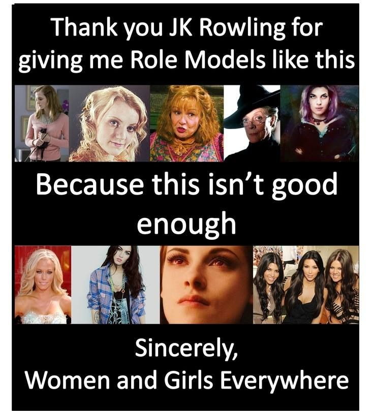 Yes, THANK YOU, JK Rowling, for giving us Molly Weasley, Hermione Granger, Luna Lovegood, and Nymphadora Tonks.
