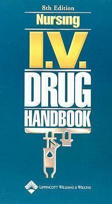 Nursing I. V. Drug Handbook 1582552657 | eBay
