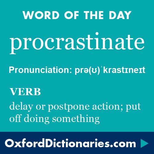 procrastination inside some sort of sentence