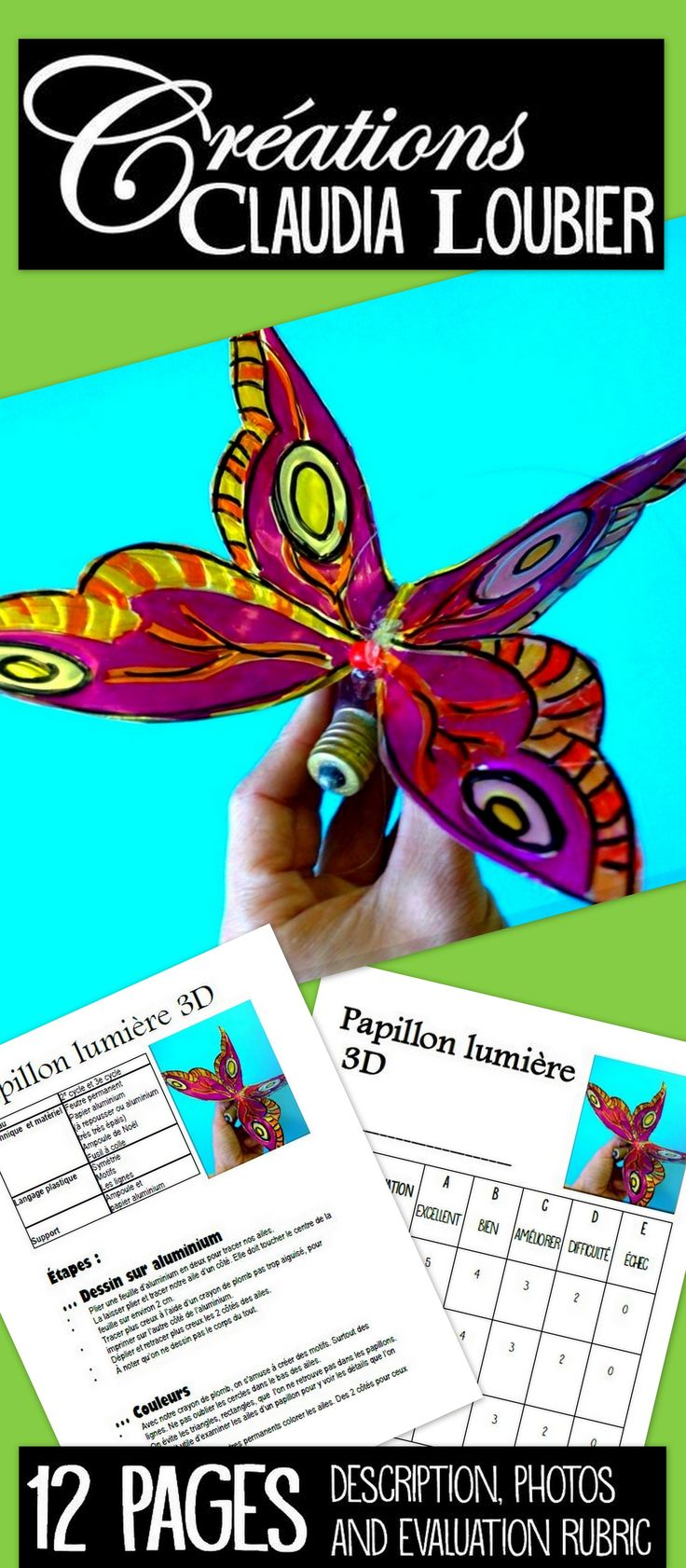 Art activity for Grades 3 to 6. Possibilty to do it as a 2D or 3D project.  Photos showing the steps and detailed descriptions included. You will need permanent felts and aluminium sheets.   This is a great project to celebrate spring!  Step-by-step process, photos and evaluation rubric included.