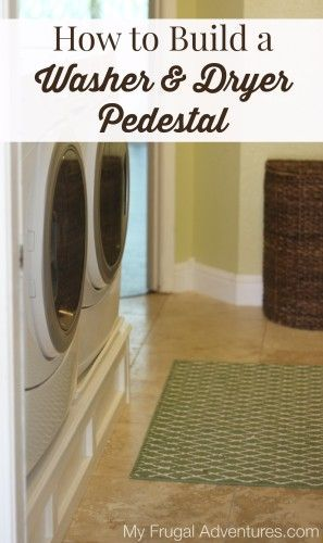 How to Build a Simple Washer and Dryer Pedestal- so easy and way cheaper then buying these at the store!