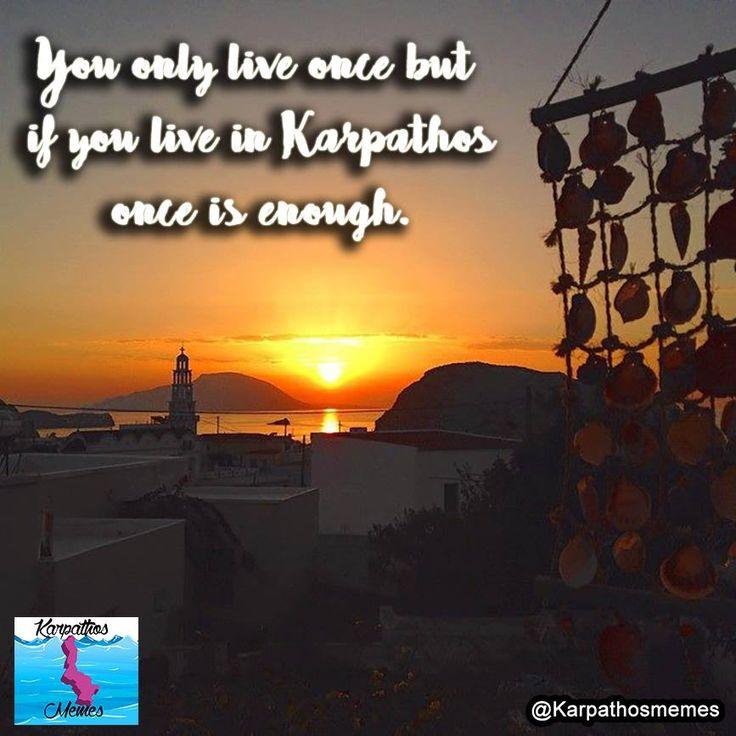 YOU ONLY LIVE ONCE!  #karpathos #memes #karpathosmemes #greek #quotes #island #yolo #view #sunset #beauty #arkasa #village
