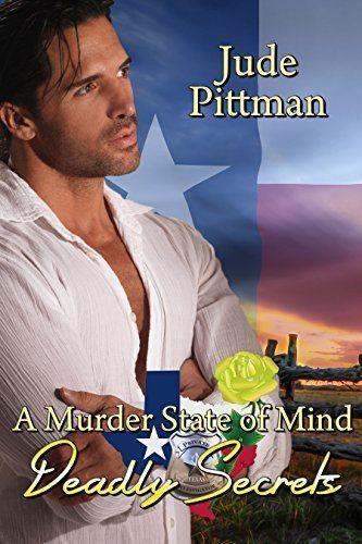 Deadly Secrets (A Murder State of Mind Book 1) by Jude Pittman, http://www.amazon.com/dp/B00NRBS1JQ/ref=cm_sw_r_pi_dp_DA.svb19EBMH6