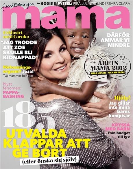 mama nr 14, 2012. Carola Häggkvist med dottern Zoe, 3, på omslaget.