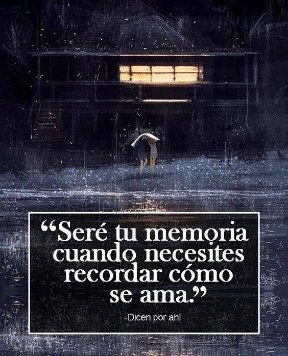 frases para enamorar a un hombre - sere tu memoria