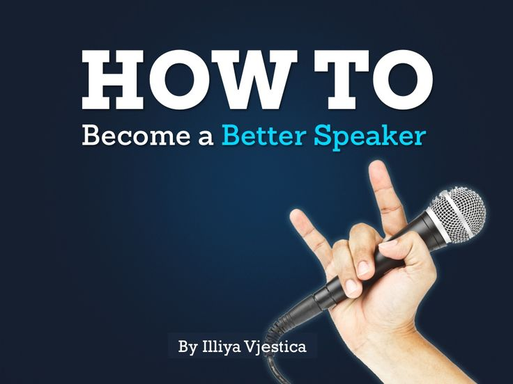 How to Become a Better Speaker. Many slides with useful speaking tips. #publicspeaking #howto #tips www.infinitemarketing.info/tech-news