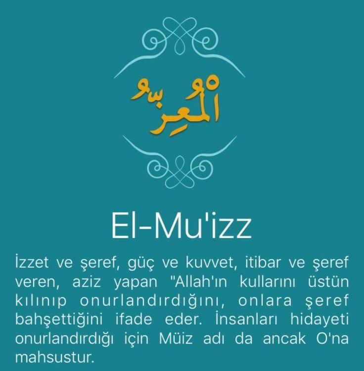 """İzzet ve şeref, güç ve kuvvet, itibar ve şeref veren, aziz yapan """"Allah'ın kullarını üstün kılınıp onurlandırdığını, onlara şeref bahşettiğini ifade eder. İnsanları hidayeti onurlandırdığı için Müiz adı da ancak O'na mahsustur.   Genellikle halk arasında izzetle kibir birbirine karıştırılır. İzzet, bir insanı kendi derecesini şerefini bilmesi, onu geçici şeyler için harcamaması, değerini koruması ve hakarete maruz bırakmamasıdır. Kibir ise, insanın kendi derecesini bilmemesi ve onu gerçek…"""