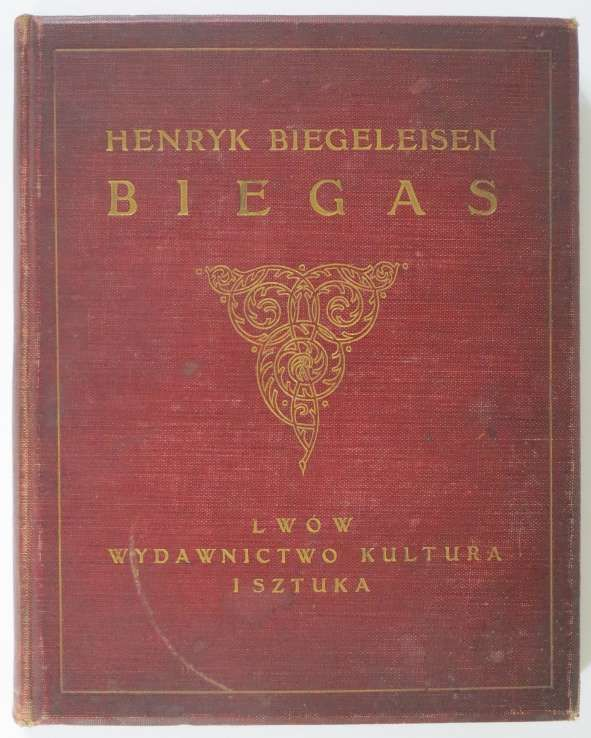 Biegeleisen Henryk, Biegas, Wyd. Kultura i Sztuka, 1911