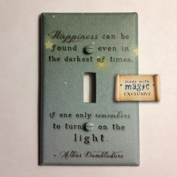"""I. Want. This. Harry Potter Inspired """"Turn On The Light"""" Switch plate $9.99. http://www.etsy.com/listing/84742067/harry-potter-inspired-turn-on-the-light"""