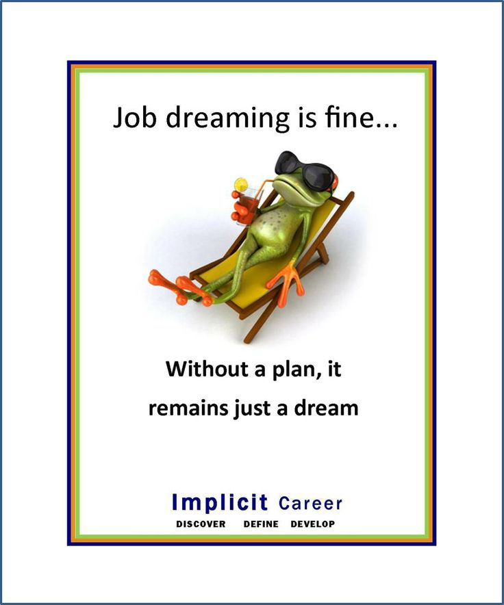 Dream then Do! #career #dream