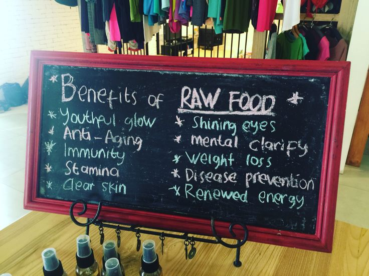 Why eat raw?