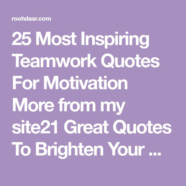 Inspirational Quotes About Positive: Best 25+ Inspirational Teamwork Quotes Ideas On Pinterest