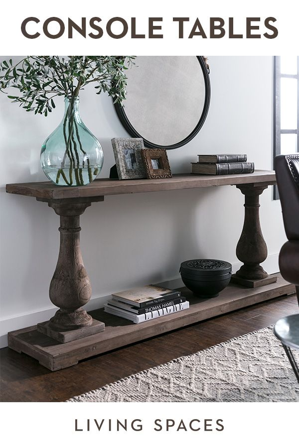 Console Tables And Sofa Tables For Your Entry Hallway Or Living Room Living Room Furnishings Decor Foyer Decorating