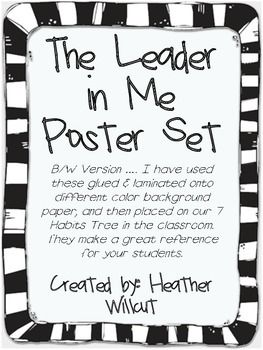 7 Habits posters that tie in with the Leader in Me program. Each poster features the habit as well as a kid-friendly explanation. I have used these glued and laminated onto different color background paper, then placed onto our 7 Habits Tree in the classroom.