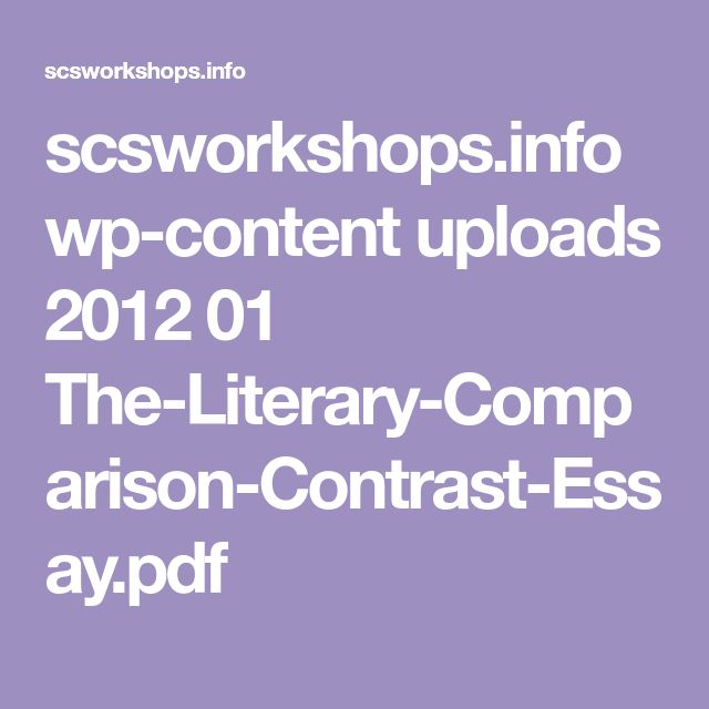 scsworkshops.info wp-content uploads 2012 01 The-Literary-Comparison-Contrast-Essay.pdf