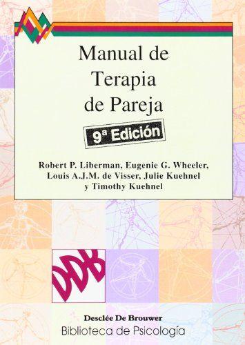 Manual de Terapia de Pareja Biblioteca de Psicología: Amazon.es: Liberman, Wheeler, De Visser: Libros