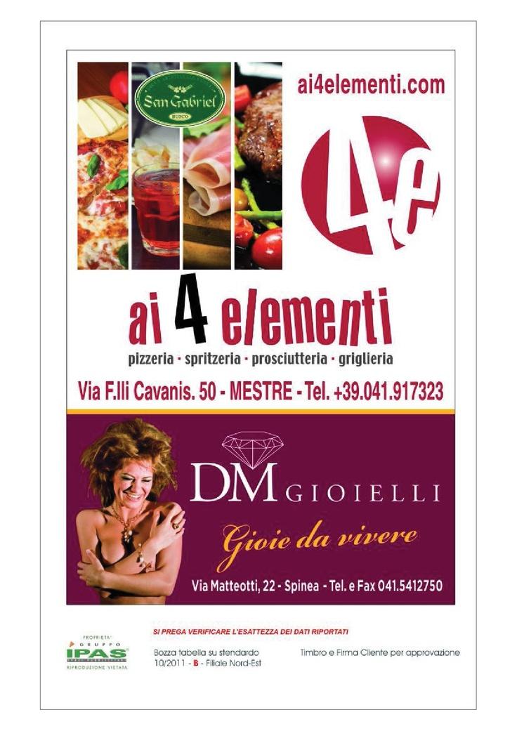 andate a trovare Danilo da D gioielli e trovate gioielli d'eccezione , poi andate a mangiare un piatto succulento o una pizza buonissima AI 4 ELEMENTI