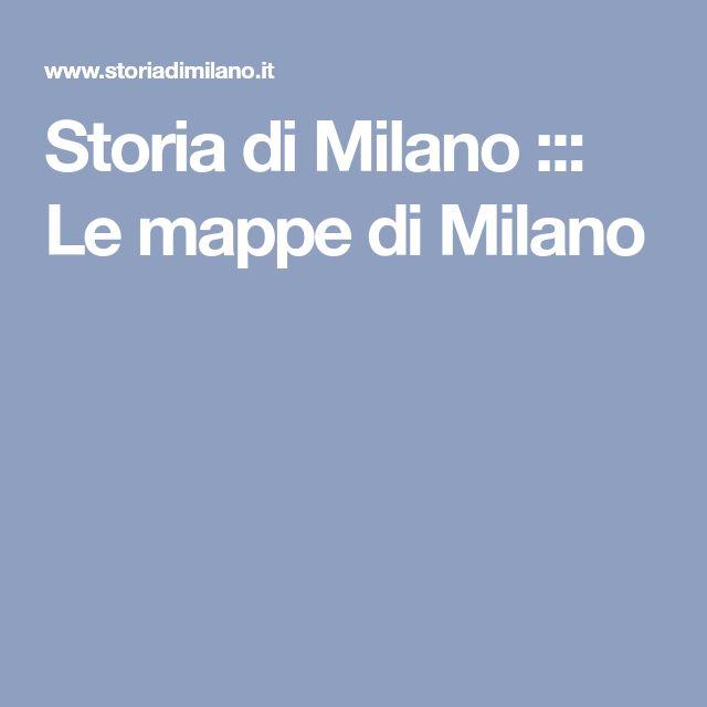 Storia di Milano ::: Le mappe di Milano